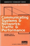 Communicating Systems and Networks: Traffic and Performance