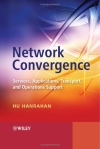 Network Convergence: Services, Applications, Transport, and Operations Support