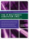 The IP Multimedia Subsystem (IMS): Session Control and Other Network Operations