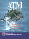 ATM, Volume II Signaling in Broadband Networks