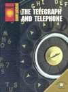 The Telegraph and Telephone (Great Inventions Series)